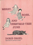 Merry, Rose, and Christmas-Tree June