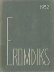 Eromdiks, 1952